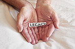 Create a legacy that lasts a lifetime