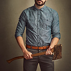 I know how to handle an axe and dress good